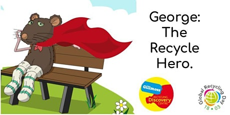 Story Time Adventure - George The Recycle Hero tickets