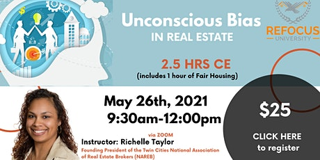 Unconscious Bias in Real Estate tickets