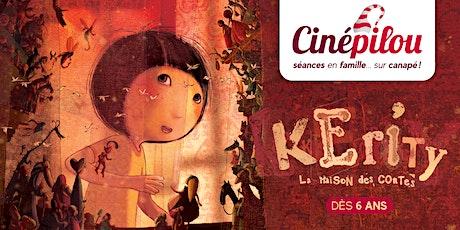 Cinépilou - Kerity, la maison des contes billets