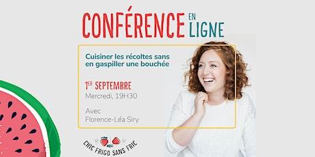 Cuisiner les récoltes sans en gaspiller une bouchée avec Florence-Léa Siry billets