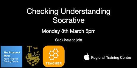 Checking understanding - Socrative tickets