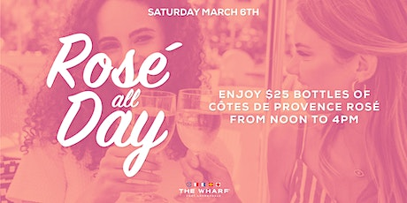 Rosé All Day at The Wharf FTL tickets
