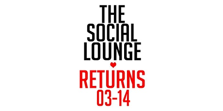 THE SOCIAL LOUNGE tickets