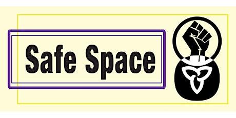 ENDM Safe Space tickets