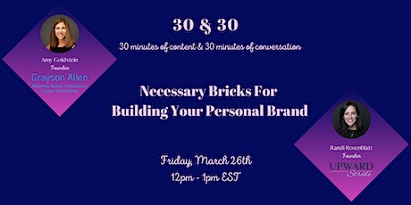 Necessary Bricks For Building Your Personal Brand tickets