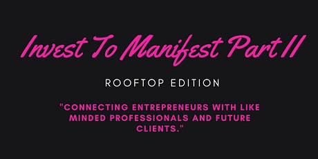 "Cyber Creationz: Invest To Manifest Part II ""Rooftop Edition"" tickets"