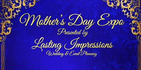 Mother's Day Expo tickets