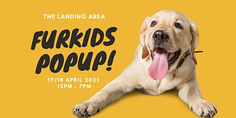 FURKIDS POPUP BY THE LANDING AREA tickets