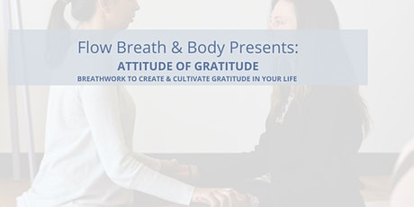 Attitude of Gratitude Breathwork tickets