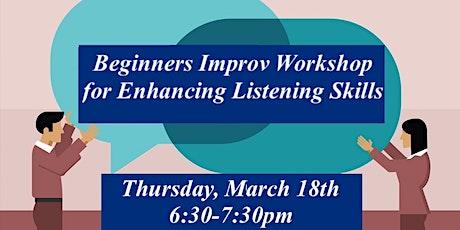 FREE Beginners Improv Workshop for Enhancing Listening Skills tickets