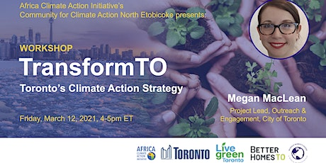 TransformTO x Community for Climate: Toronto's Climate Action Strategy tickets