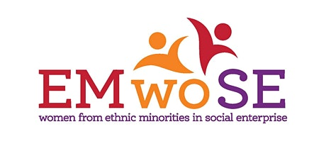 EMwoSE – Empowering Women from Ethnic Minorities through Social Enterprise tickets