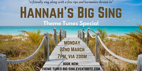 Hannah's Big Sing - Theme Tunes Special tickets