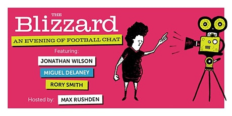 An Evening Of Football Chat with The Blizzard tickets