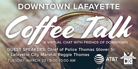 Downtown Coffee Talk with Chief Glover + Marshal Thomas tickets