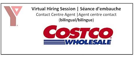 Costco Hiring Session (Bilingual) / Seance d'embauche de Costco (bilingue) tickets