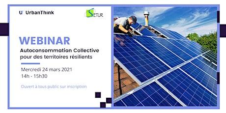 Autoconsommation collective: levier de résilience énergétique territorial billets