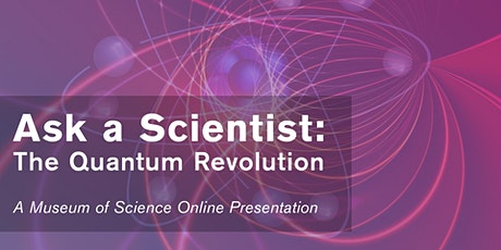 Coolest Science Stories: The Quantum Revolution - #livestream tickets