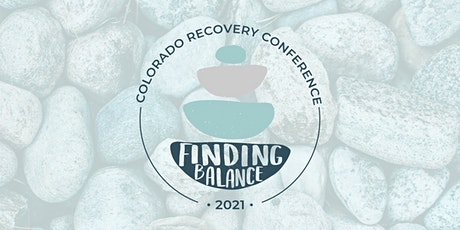 Finding Balance - Recovery & Leadership Conference tickets