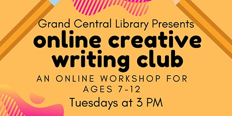 Creative Writing Club for Ages 7-12:  Writing Movie Scripts tickets