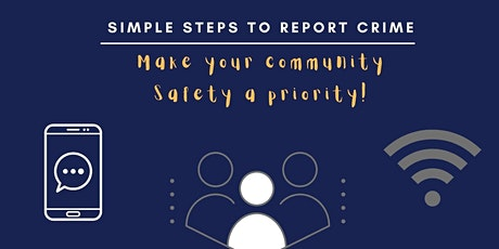 """Community Crime Reporting Education-"""" Methods to reporting crime"""" tickets"""