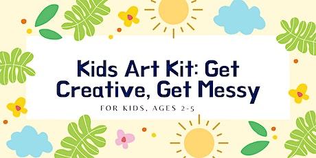 Kids Art Kit: Get Creative, Get Messy tickets