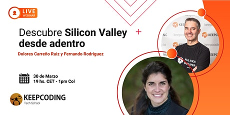 Webinar: Descubre Silicon Valley desde adentro entradas