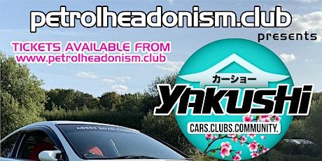SHOW CAR TICKETS - Petrolheadonism Presents YAKUSH tickets