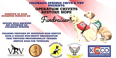 Colorado Springs Chive & VRV Presents:  Operation ChiVETS Restore Hope tickets