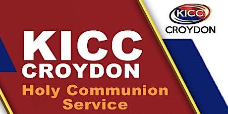KICC CROYDON HOLY COMMUNION SERVICE - 07 MARCH 2021 tickets