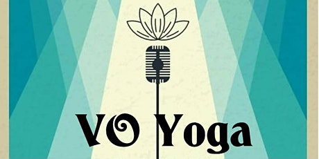 VO Yoga - a voiceover workout for mind, body & soul. tickets