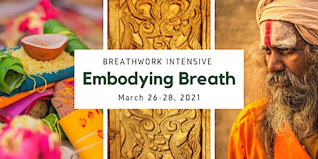 'Embodying Breath' - The Breathwork Intensive Course - MARCH tickets