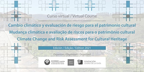 Climate Change and Risk Assessment for Cultural Heritage | Edition 2021 ingressos