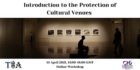 Introduction to the Protection of Cultural Venues tickets