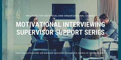 Motivational Interviewing Supervisor Support Series