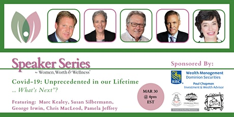 "Speaker Series - Covid-19: Unprecedented in our Lifetime – What's Next""? tickets"