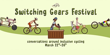 Switching Gears Festival: Conversations Around Inclusive Cycling tickets