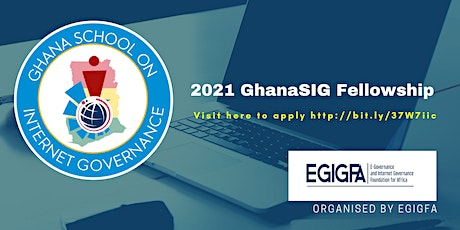 2021 Ghana School on Internet Governance (GhanaSIG) Fellowship tickets
