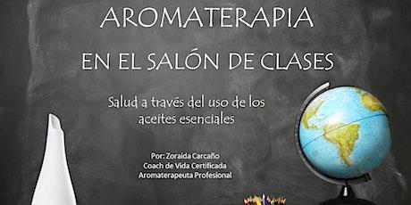 Aromaterapia En El Salon De Clases bilhetes