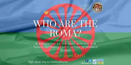 Who are the Roma? A discussion on the past, present and future in Britain tickets