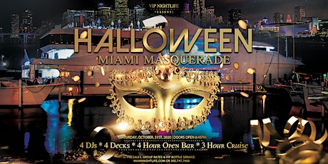 Miami Halloween Party Cruise -  Saturday Night Masquerade Costume Party tickets