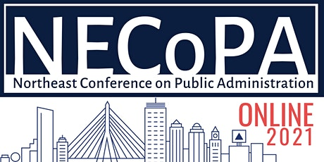 2021 Northeast Conference on Public Administration tickets