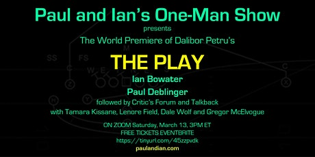 Paul and Ian's One-Man Show: Dalibor's Petru's THE PLAY tickets