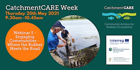 CatchmentCARE Week - Community Engagement - Where the Rubber Meets the Road tickets