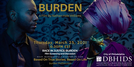DBHIDS present Race in Justice: BURDEN film screening and discussion tickets