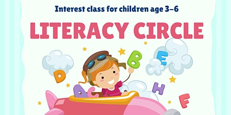 Interest Class for Kids Age 3-6 - Literacy Circle tickets