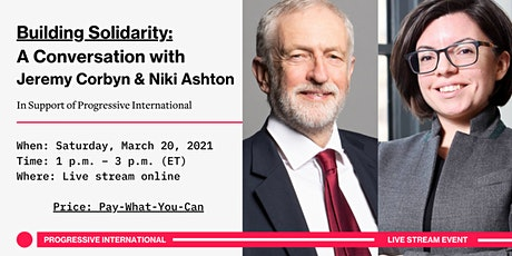Building Solidarity: A Conversation with Jeremy Corbyn & Niki Ashton tickets