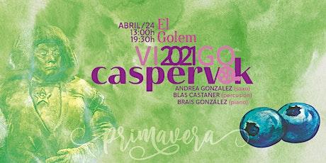 Caspervek en Vigo 2021 - El Golem entradas