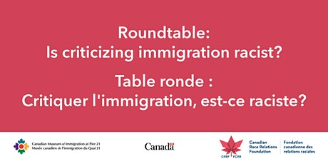 Roundtable: Is criticizing immigration racist? tickets