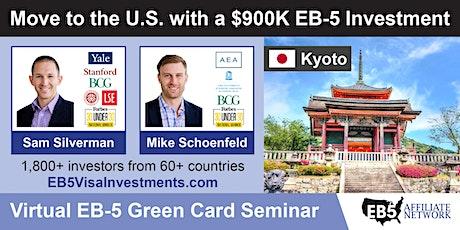 U.S. Green Card Virtual Seminar – Kyoto, Japan tickets